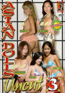 Asian Dolls Uncut Vol. 3 Porn Movie