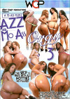 Azz And Mo Ass Orgy 3 Porn Movie