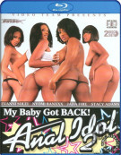 My Baby Got Back! Anal Idol 2 Blu-ray