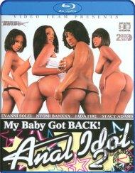 My Baby Got Back! Anal Idol 2 Blu-ray