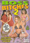 Boss Bitches #2 Porn Movie