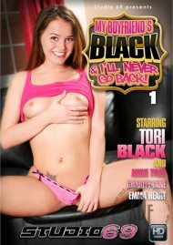 My Boyfriends Black & Ill Never Go Back Vol. 1 Porn Movie
