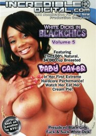 White Dicks In Black Chics Vol. 5 Porn Movie