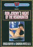 Ron Jeremy's Night Of The Headhunter Porn Video