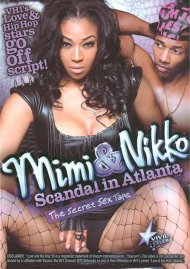 Mimi & Nikko: Scandal In Atlanta Porn Movie