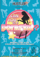 Can You Be A Pornstar? Episodes 5&6 Porn Movie