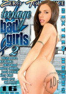Teenage Bad Girls 2 Porn Movie