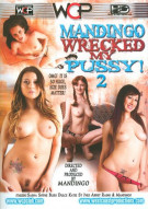 Mandingo Wrecked My Pussy! 2 Porn Movie