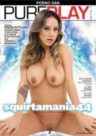 Squirtamania #44 Porn Movie