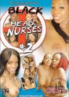 Black Head Nurses #2 Porn Movie