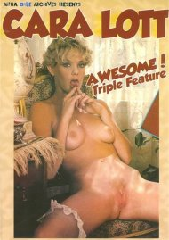 Cara Lott Awesome! Triple Feature Porn Movie