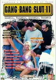 Gang Bang Slut 11 Porn Movie
