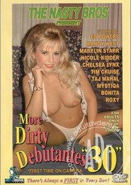 More Dirty Debutantes #30 Porn Movie