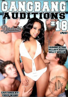 Gangbang Auditions #18 Porn Movie