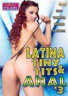 Latina Tiny Tits & Anal #3  Porn Movie