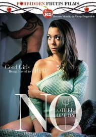 No Other Option DVD Image from Forbidden Fruits Films.