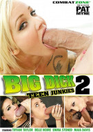Big Dick Teen Junkies 2 Porn Movie