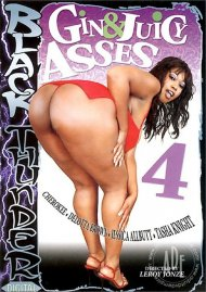 Gin & Juicy Asses 4 Porn Movie