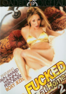Fucked At Home 2 Porn Video
