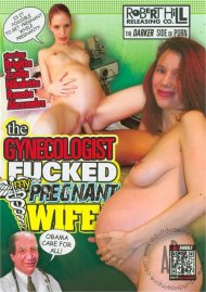 Gynecologist Fucked My Pregnant Wife, The Porn Movie