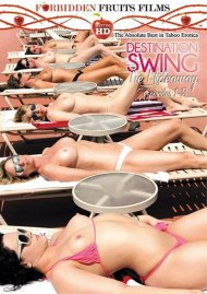 Destination Swing: The Hideaway Episodes 1 - 3 Porn Movie
