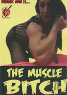 Muscle Bitch, The Porn Movie