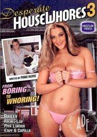 Desperate House Whores 3 Porn Movie
