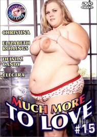 Much More to Love #15 Porn Movie
