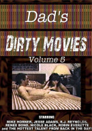 Dad's Dirty Movies Vol. 5 Porn Video