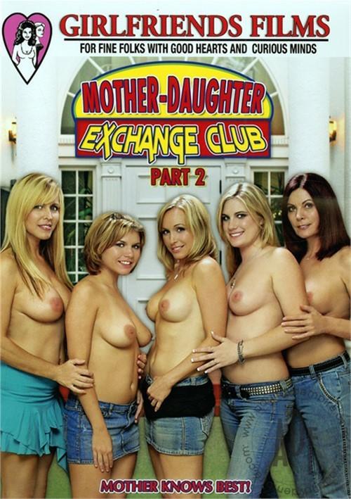 Mother Daughter Exchange Club Part 2 Porn Movie