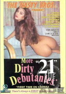 More Dirty Debutantes #21 Porn Movie