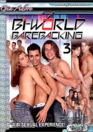 Bi-World Barebacking 3 Porn Movie