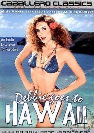 Debbie Goes To Hawaii Porn Movie