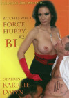 Bitches Who... Force Hubby Bi Vol. 2 Porn Movie