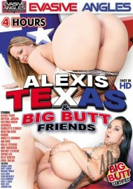 Alexis Texas & Big Butt Friends Porn Movie