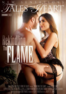 Rekindling The Flame Porn Video
