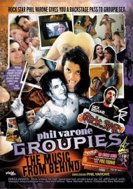 Phil Varones Groupies: The Music From Behind
