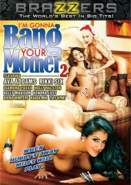 I'm Gonna Bang Your Mother #2 DVD Image from Brazzers.