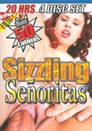 Sizzling Senoritas 4-Disc Set Porn Movie