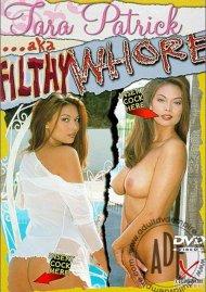 Tara Patrick AKA Filthy Whore Porn Movie