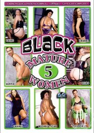 Black Mature Women 5 Porn Movie