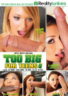 Too Big For Teens 5 Porn Movie