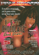 Hot Chocolate Dark Desires Porn Video