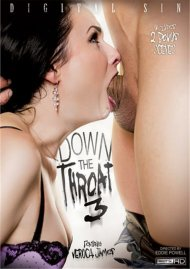 Watch Down The Throat 3 HD Streaming Porn Video from Digital Sin!