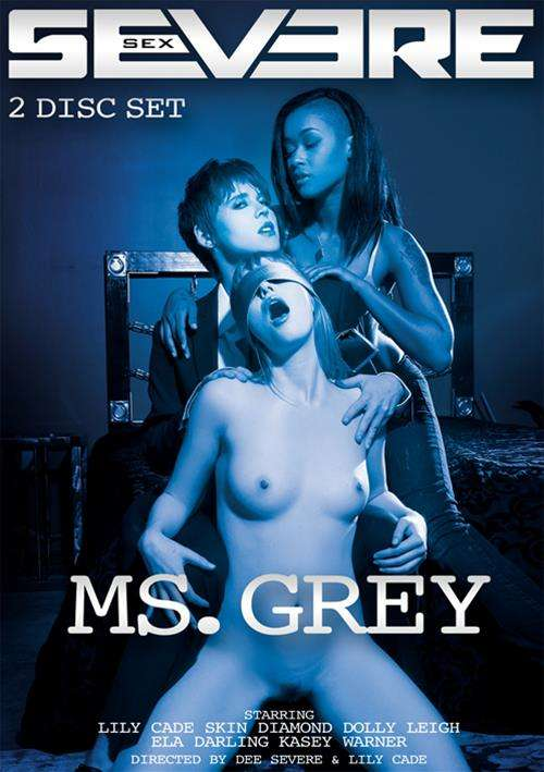 Ms. Grey DVD Image from Severe Sex.