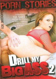 Drill My Big Ass 2 Porn Movie