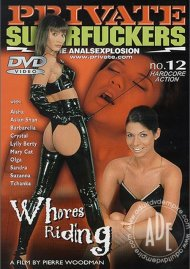 Superfuckers 12: Whores Riding Porn Video