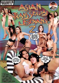 Asian Transsexual Lesbians 2 Porn Movie