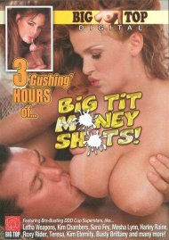 3 Hours Of Big Tit Money Shots! Porn Movie