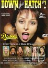 Down The Hatch #2 Porn Movie